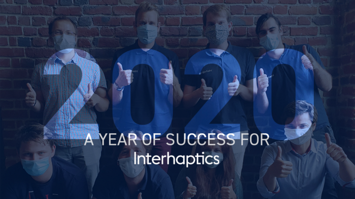 2020, a year of success for the Interhaptics team